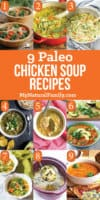 9 of the Best Paleo Chicken Soup Recipes – Good for the Soul and a Cold