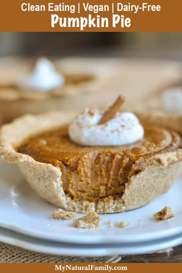 Clean Eating Pumpkin Pie Recipe {Vegan, Dairy-Free}