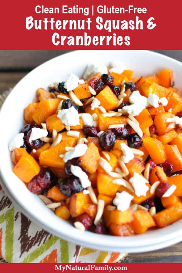 Clean Eating Roasted Butternut Squash and Cranberries Recipe {Gluten-Free}