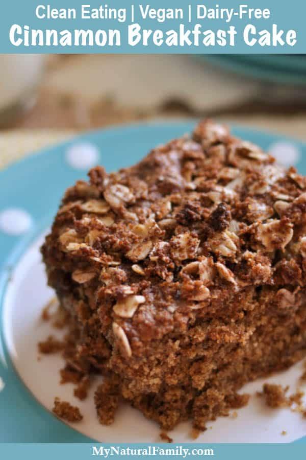 Cinnamon Spice Clean Eating Breakfast Cake Recipe