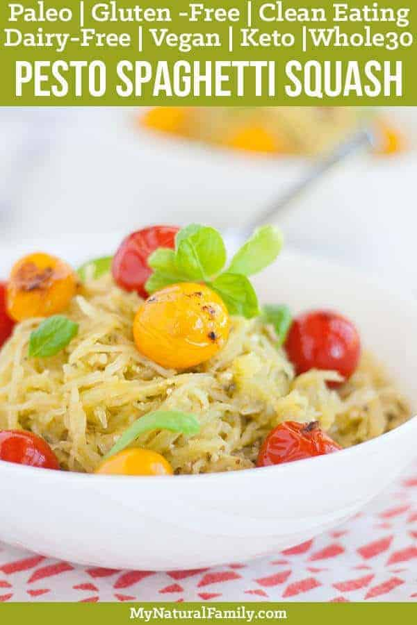 This grain-free spaghetti uses spaghetti squash tossed in a dairy-free pesto and is topped with bursted sweet cherry tomatoes in a garlic oil. {Paleo, Gluten-Free, Clean Eating, Dairy-Free, Vegan, Whole30} #paleo #paleorecipes #mynaturalfamily