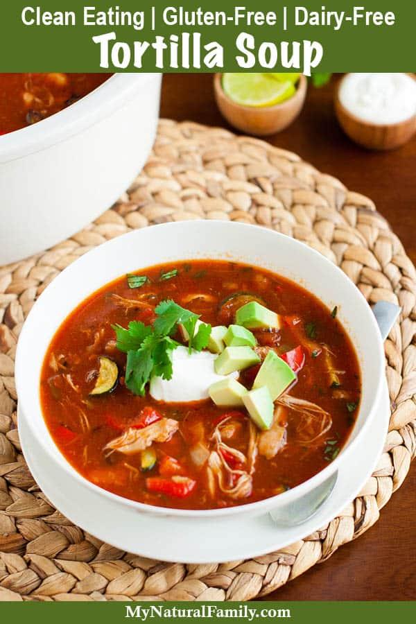 Gluten-Free Chicken Tortilla Soup Recipe