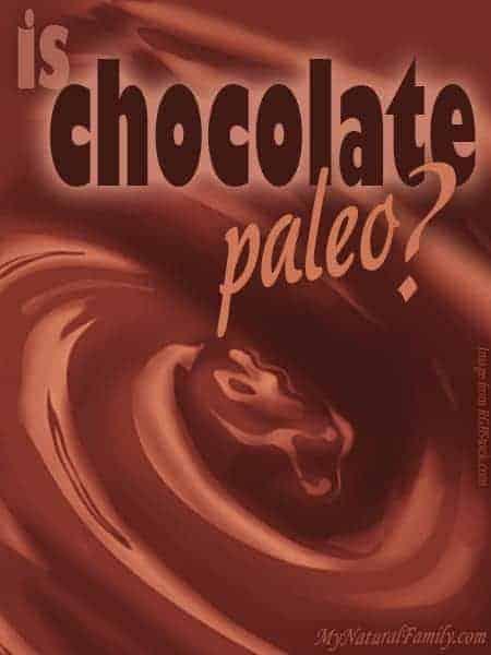 Is chocolate paleo