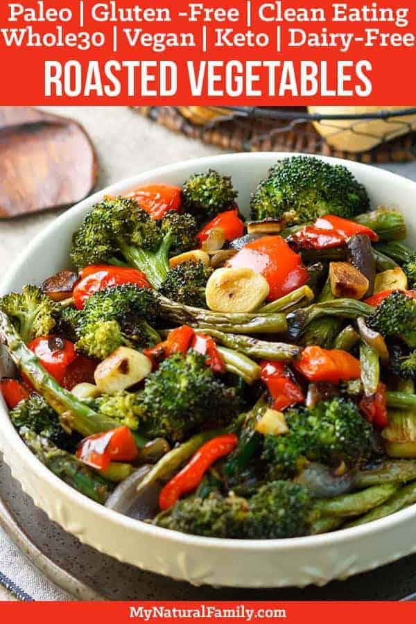 Simple, Healthy Paleo Roasted Vegetables Recipe