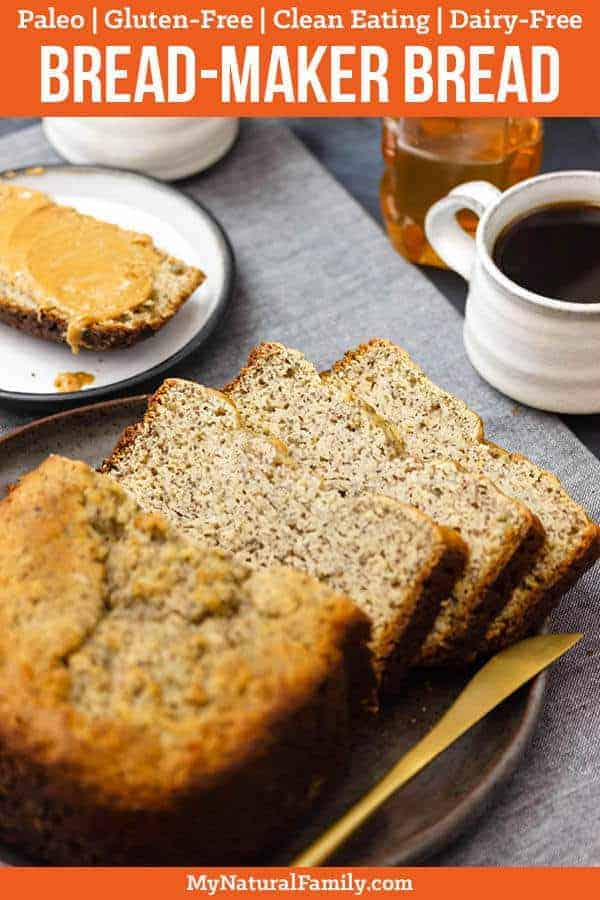 This easy Paleo bread machine recipe makes a delicious, all-purpose loaf you can slice and enjoy anytime. The best part is your bread machine does most of the work! #paleo #paleorecipes #mynaturalfamily