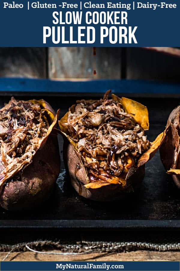 This Paleo crock pot pulled pork starts with juicy pulled pork slow cooked with little effort, covered in a simple, homemade BBQ sauce then stuffed inside a sweet potato that is fluffy in the middle and crispy on the outside. #mynaturalfamily #paleo #paleorecipes #healthyeating #healthyrecipes #healthyfood #glutenfree #glutenfreerecipes #cleaneating #eatclean #justeatrealfood #dinner #dinnerrecipes #crockpot #crockpotrecipes