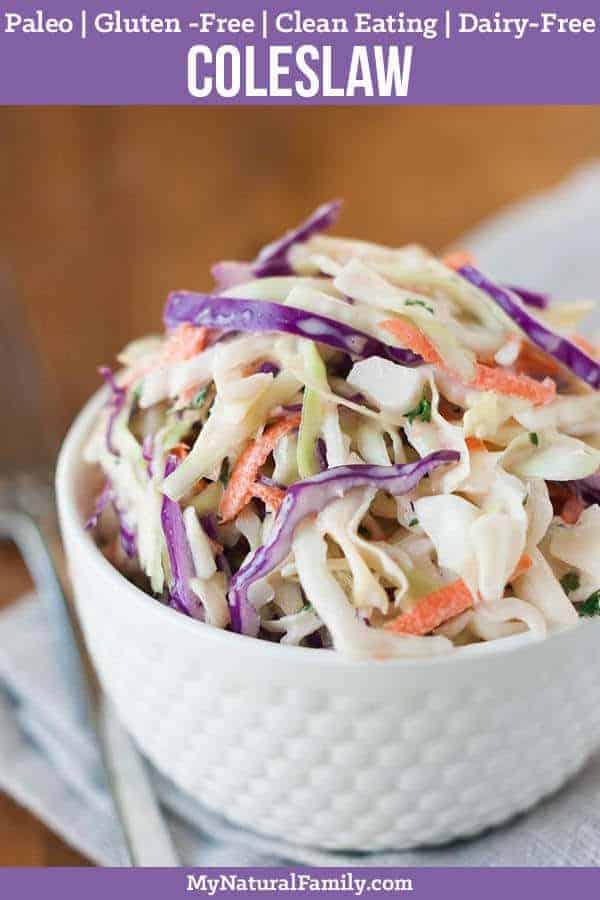 Healthy Paleo Coleslaw Recipe {Clean Eating, Gluten-Free, Dairy-Free}