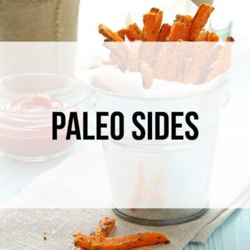 Paleo Sides