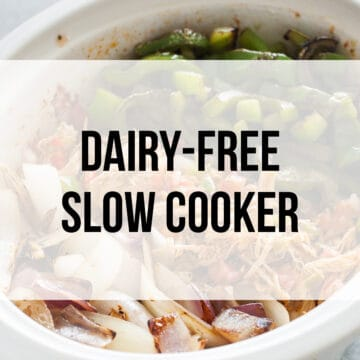 Dairy-Free Crock Pot