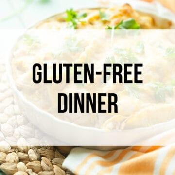 Gluten-Free Dinner